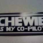Chewie is my Co-Pilot sticker